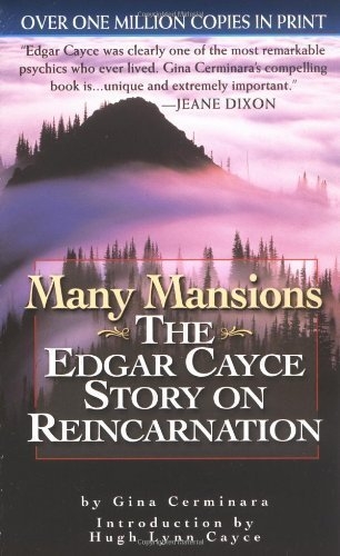 Many Mansions: The Edgar Cayce Story on Reincarnation (Signet) by Cerminara, Gina (1993) Mass Market Paperback