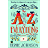 The A-Z of Everything: A gorgeously emotional and uplifting book that will make you laugh and cry