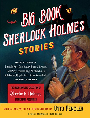The Big Book of Sherlock Holmes Stories (Vintage Crime / Black Lizard Original) Black Lizard
