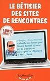 Telecharger Livres Le Betisier des sites de rencontres (PDF,EPUB,MOBI) gratuits en Francaise