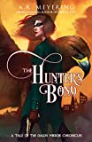 The Hunter's Bond: A Tale of the Dawn Mirror Chronicles (English Edition)
