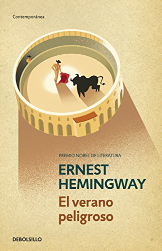 El Verano Peligroso / The Dangerous Summer (Contemporanea / Contemporary) por Ernest Hemingway