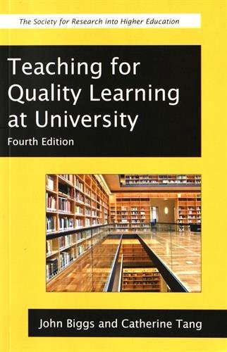 Teaching for Quality Learning at University (Society for Research into Higher Education) por John Biggs