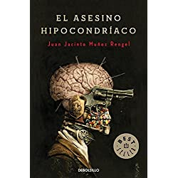 El asesino hipocondríaco / The Hypochondriac Murderer by Juan Jacinto Muñoz Rengel(2013-01-01) Finalista Premio Mandarache 2014
