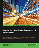 Nagios Core Administration Cookbook -