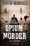 Der Opiummörder: Kriminalroman