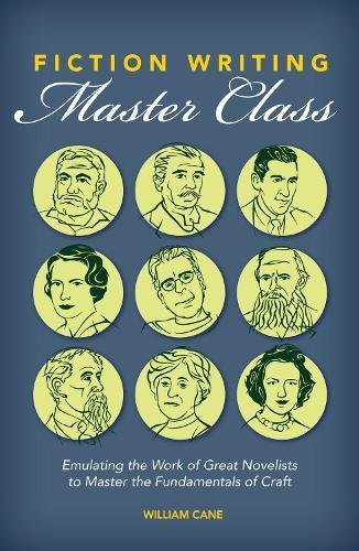 fiction-writing-master-class-emulating-the-work-of-great-novelists-to-master-the-fundamentals-of-cra