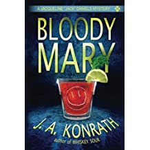 Bloody Mary:: 2 (Jack Daniels Mysteries) by J.A. Konrath (2013-02-06)