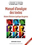 Manuel d'analyse des textes - 2e éd. - Histoire littéraire et poétique des genres...