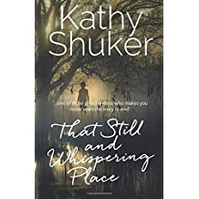 That Still and Whispering Place