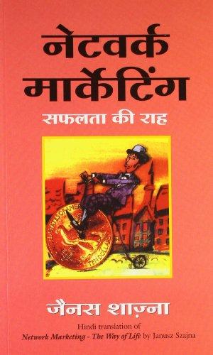 Network Marketing - Safalta Ki Raha (Network Marketing - the Way of Life in Hindi)
