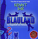 Kennt Ihr Blauland: Das Begleitheft zum Hörbuch