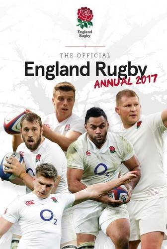 The Official England Rugby Annual 2017 (Annuals 2017) por Grange Communications