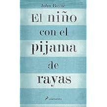 El nino con el pijama de rayas/ The Boy In The Striped Pajamas