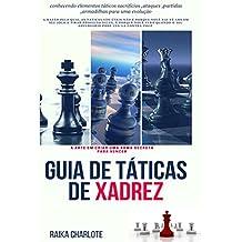 Guia De Táticas De Xadrez (Portuguese Edition)