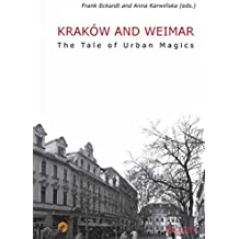 Kraków and Weimar: The Tale of Urban Magics