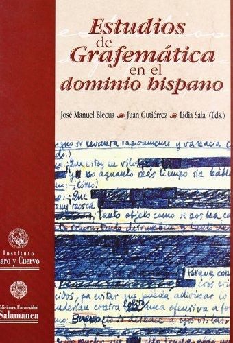 Estudios de grafemática en el dominio hispánico (Aguas vivas 1)