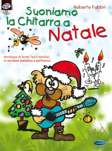 Suoniamo la chitarra a Natale. Con CD Audio por Roberto Fabbri