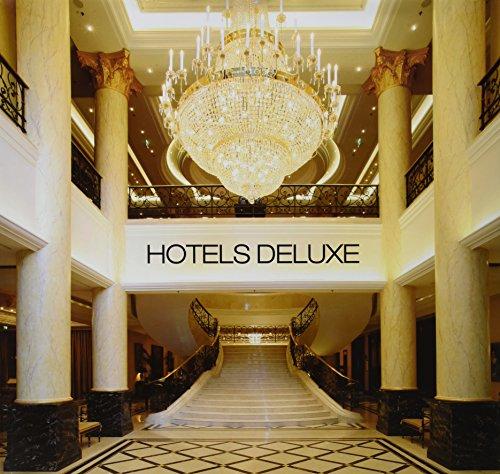 Hotels Deluxe - Edición Bilingüe