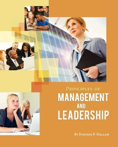 Principles of Management and Leadership by Stephen F. Hallam (2011-12-07)