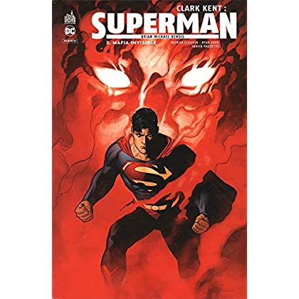 Clark Kent : Superman, Tome 2 : Mafia invisible