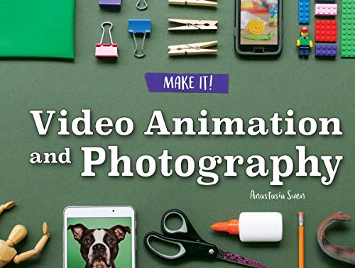 Video Animation And Photography (make It!) por Anastasia Suen epub