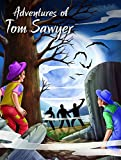 The Adventures of Tom Sawyer (My Favourite Illustrated Classics)