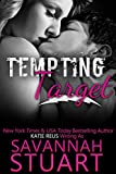 Tempting Target by Savannah Stuart front cover
