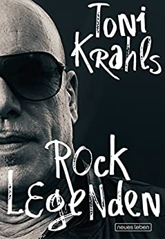 Toni Krahls Rocklegenden (German Edition) by [Krahl, Toni]