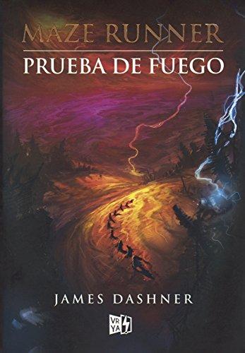 Prueba de Fuego (the Scorch Trials) (Maze Runner)