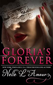 Gloria's Forever (Gloria Book 3) by [L'Amour, Nelle]