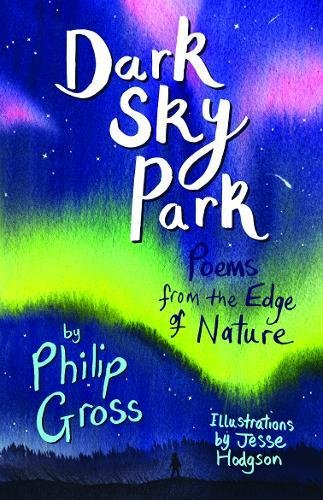 Childrens Books Reviews Dark Sky Park Poems From The