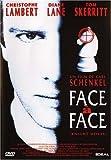 Face à face / Carl Schenkel, réal.  