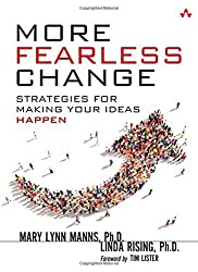 More Fearless Change: Strategies for Making Your Ideas Happen by Mary Lynn Manns (2015-03-16)