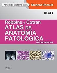 Robbins y Cotran. Atlas de anatomía patológica + StudentConsult (Spanish Edition)