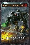 Blutige Jagd: BattleTech-Roman #33