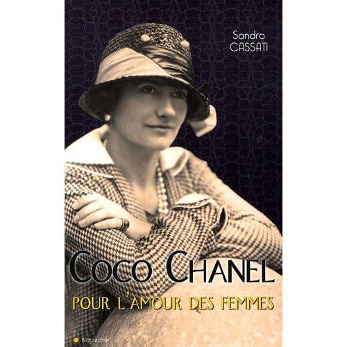 Coco Chanel, pour l'amour des femmes