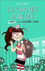 Le Carnet d'Allie - La nouvelle école