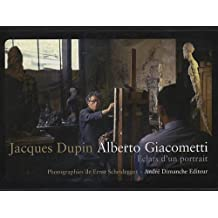 Alberto Giacometti : Eclats d'un portrait