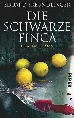 Preisvergleich Produktbild Die schwarze Finca: Kriminalroman (Andalusien-Krimis)
