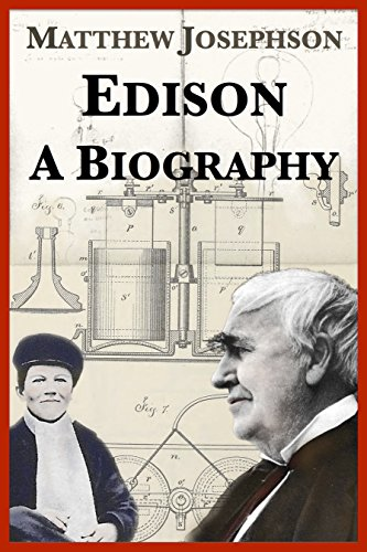 Edison: A Biography (English Edition)