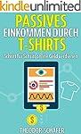 Passives Einkommen durch T-Shirts: Sc...