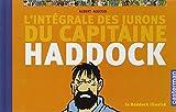 Le Haddock illustré : L'intégrale des jurons du capitaine Haddock