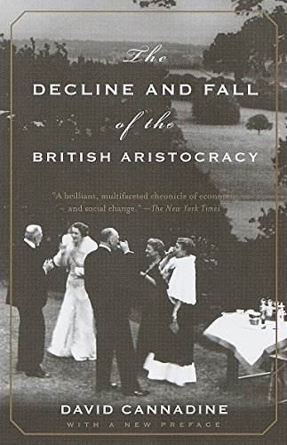 The Decline and Fall of the British Aristocracy por David Cannadine
