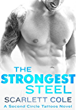 The Strongest Steel (Second Circle Tattoos)