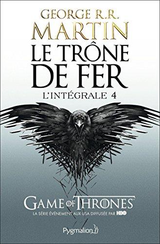 Le Trône de fer - l'Intégrale 4 (A game of Thrones), Tomes 10 à 12 par George R-R Martin