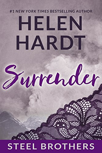 Surrender (The Steel Brothers Saga Book 6) by [Hardt, Helen]