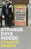 Strange Days Indeed: The Golden Age of Paranoia