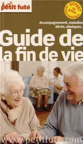 Petit Futé Guide de la fin de vie par Petit Futé
