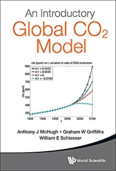 An Introductory Global CO2 Model:(with Companion Media Pack) by [Anthony J McHugh, Graham W Griffiths, William E Schiesser]